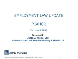 EMPLOYMENT LAW UPDATE PCAHCR February 6, 2008