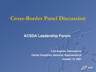 Cross-Border Panel Discussion