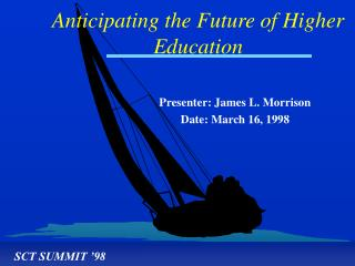 Presenter: James L. Morrison Date: March 16, 1998
