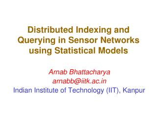 Distributed Indexing and Querying in Sensor Networks using Statistical Models