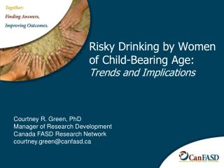 Risky Drinking by Women of Child-Bearing Age:  Trends and Implications