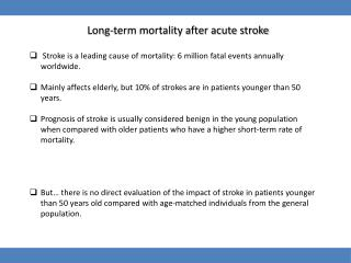 Long-term mortality after acute stroke