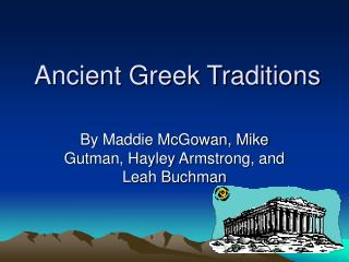 Ancient Greek Traditions