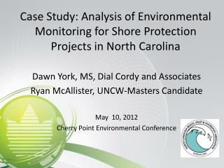 Case Study: Analysis of Environmental Monitoring for Shore Protection Projects in North Carolina