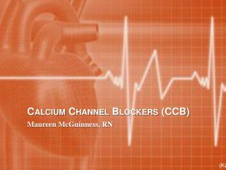 Calcium Channel Blockers (CCB)