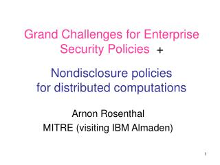 Grand Challenges for Enterprise Security Policies   +