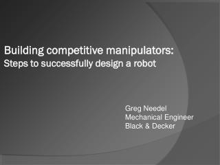 Greg Needel Mechanical Engineer Black & Decker