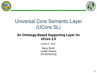 Universal Core Semantic Layer (UCore SL)