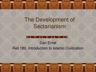 The Development of Sectarianism