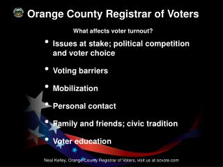 Orange County Registrar of Voters What affects voter turnout?
