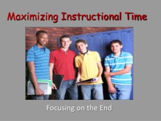 Maximizing Instructional Time