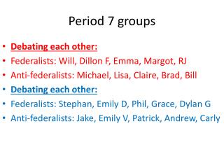 Period 7 groups
