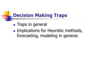 Decision Making Traps