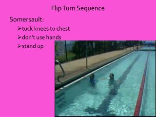 Flip Turn Sequence