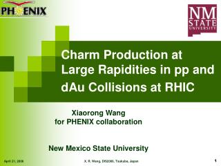Charm Production at Large Rapidities in pp and dAu Collisions at RHIC