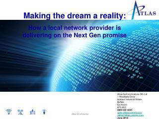 Making the dream a reality: How a local network provider is delivering on the Next Gen promise