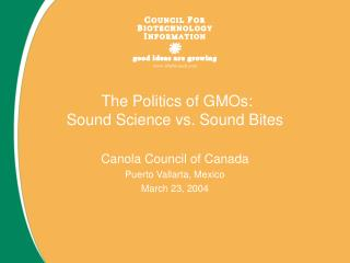 The Politics of GMOs: Sound Science vs. Sound Bites