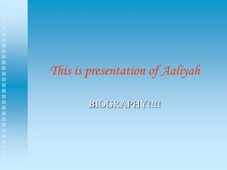 This is presentation of Aaliyah