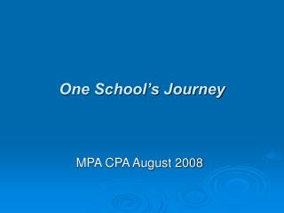 One School's Journey