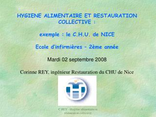 HYGIENE ALIMENTAIRE ET RESTAURATION COLLECTIVE : exemple : le C.H.U. de NICE