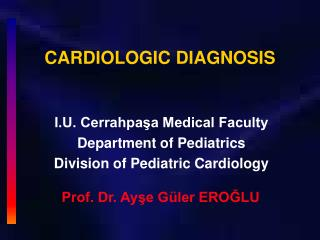 CARDIOLOGIC DIAGNOSIS