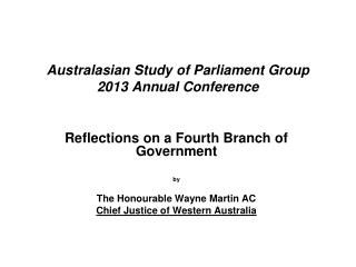 Australasian Study of Parliament Group 2013 Annual Conference