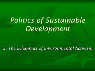 Politics of Sustainable Development