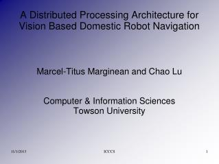 A Distributed Processing Architecture for Vision Based Domestic Robot Navigation