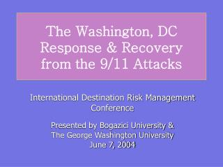 The Washington, DC Response & Recovery  from the 9/11 Attacks
