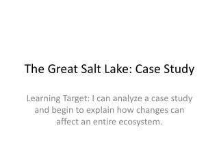 The Great Salt Lake: Case Study