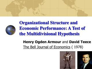 Organizational Structure and Economic Performance: A Test of the Multidivisional Hypothesis