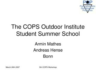 The COPS Outdoor Institute Student Summer School