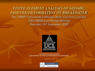UNIVERSITYCOLLEGE LONDON DEPARTMENT OF CIVIL & ENVIRONMENTAL ENGINEERING In association with