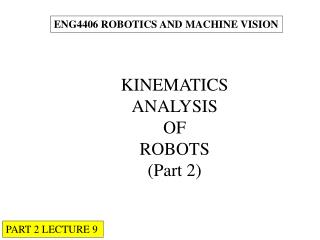 ENG4406 ROBOTICS AND MACHINE VISION