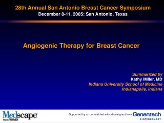 28th Annual San Antonio Breast Cancer Symposium December 8-11, 2005; San Antonio, Texas