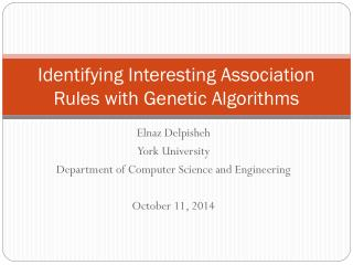 Identifying Interesting Association Rules with Genetic Algorithms