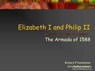 Elizabeth I and Philip II