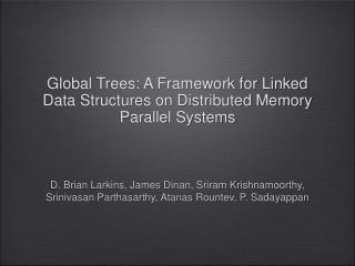 Global Trees: A Framework for Linked Data Structures on Distributed Memory Parallel Systems