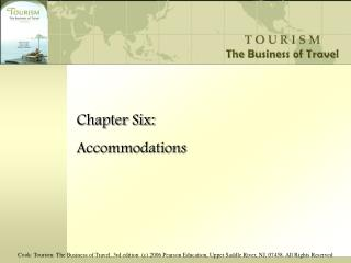 Chapter Six: Accommodations
