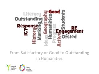 From Satisfactory or Good to  Outstanding  in Humanities