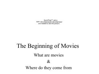 The Beginning of Movies