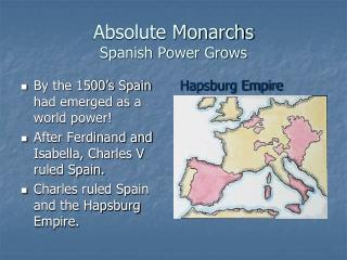 Absolute Monarchs Spanish Power Grows