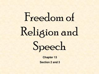 Freedom of Religion and Speech