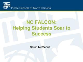 NC FALCON:  Helping Students Soar to Success