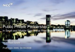 Public Private Partnership  in Small and Middle-Size Social Real Estate Projects