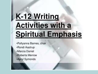 K-12 Writing Activities with a Spiritual Emphasis