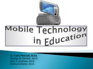 Mobile Technology  in Education
