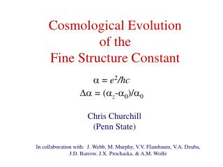Cosmological Evolution of the  Fine Structure Constant