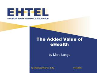 The Added Value of eHealth