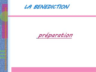 LA BENEDICTION